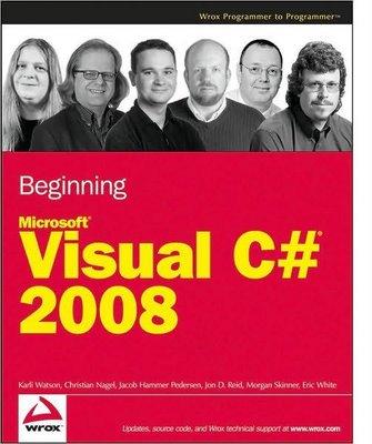 Beginning Microsoft Visual C# 2008 [Wrox 2008]